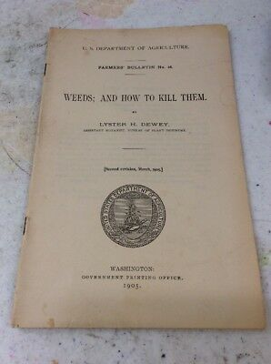 US DEPARTMENT OF AGRICULTURE FARMERS BULLETIN Weeds And How To Kill Them 1905