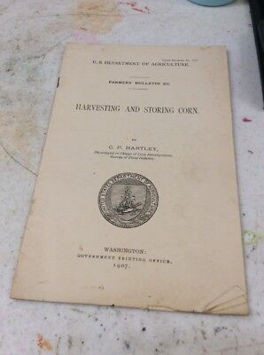 US DEPARTMENT OF AGRICULTURE FARMERS BULLETIN Harvesting & Storing Corn Dec 1907