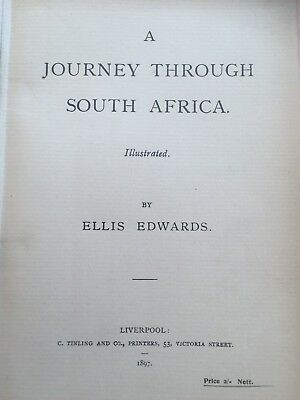 A JOURNEY THROUGH SOUTH AFRICA - By Edwards - 1897