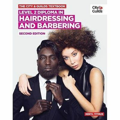 The City & Guilds Textbook: Level 2: NVQ Diploma in Hairdressing and Barbering b