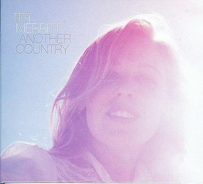 Another Country By Tift Merritt Brand New CD