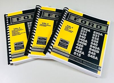 FORD 420 445 445A 515 530A 531 532 535 Industrial Tractor Service Repair Manual