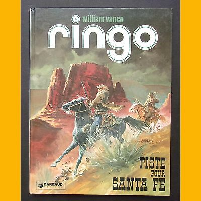 Ringo PISTE POUR SANTA FE William Vance DARGAUD 1979