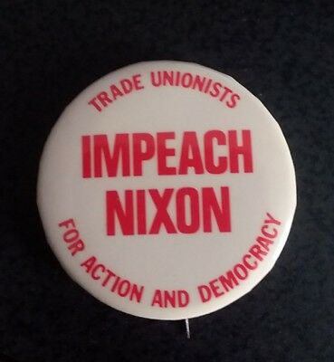 "Impeach Nixon Campaign Button 1.5"" (Authentic/not a reproduction) FREE SHIPPING"