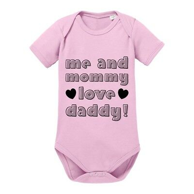 "Kinder - Babybody Modell: ""me and mommy love daddy!"" 100% Baumwolle"