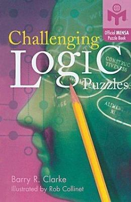 Mensa#174: Challenging Logic Puzzles by Barry R. Clarke (2003, Paperback)