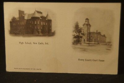 Antique 1908 Postcard High School New Castle, Indiana & Henry County Court House
