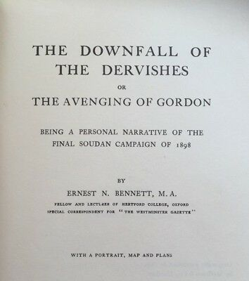 DOWNFALL OF THE DERVISHES - FINAL SUDAN CAMPAIGN - By Bennett