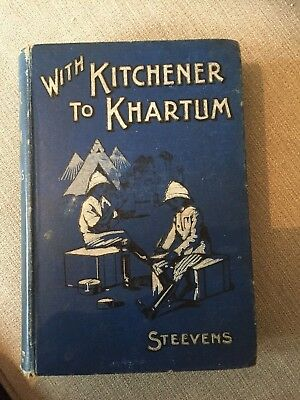 SUDAN WAR - WITH KITCHENER TO KHARTUM - By Steevens - 1898