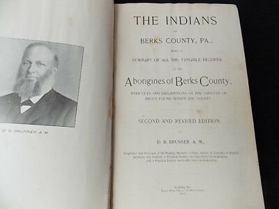1897 Indians of Berks County PA D.B. Brunner Relics Artifacts History