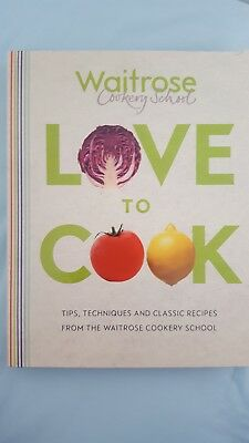BRAND NEW Waitrose Cookery School Love to Cook Book (Worth £25)