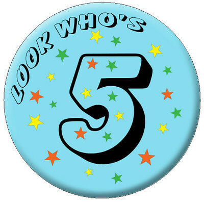 kids Childrens Boy & Girl 5th 6th 7th birthday badge Large 75mm Birthday Badge