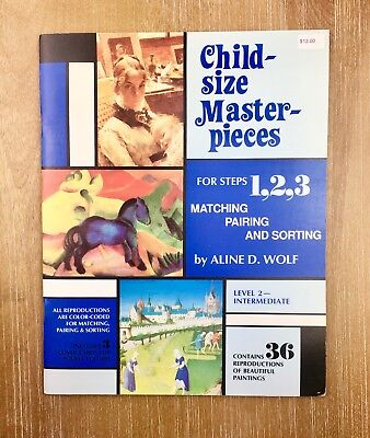 Child-Size Masterpieces for Steps 1, 2, 3 Matching, Pairing, Sorting : Level 2