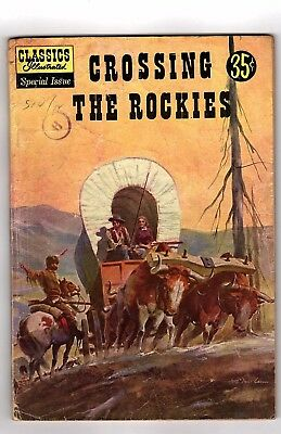 Classics Illustrated Special Issue/Crossing The Rockies/1960s Comics