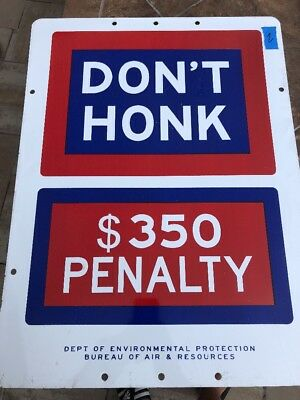 Rare Vintage New York City street sign  Don't Honk Awesome Condition!