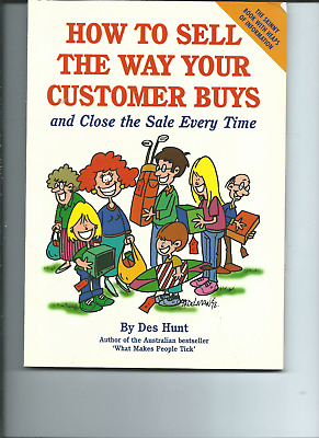 How to Sell the Way Your Customer Buys by Des Hunt (Paperback / softback, 2014)