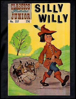 Classics Illustrated Junior #557 Fine Hrn576 (Silly Willy) Free Shipping On $15+