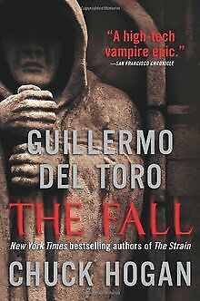 The Fall: Book Two of the Strain Trilogy by Guillermo... | Book | condition good