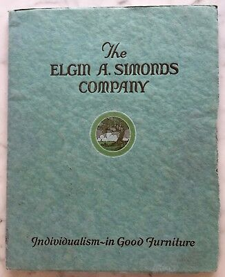 Catalogue No 38 The Elgin A Simonds Company Individualism~in Good Furniture Book