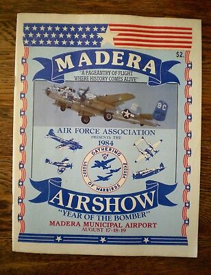"1984 Gathering Of Warbirds Airshow: Program ""year Of The Bomber'. Madera, Ca."