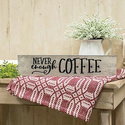"Rustic Primitive Engraved Sign ""NEVER ENOUGH COFFEE"" Home Decor Barn Wood Finish"