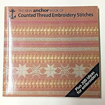 The New Anchor Book of Counted Thread Embroidery Stitches by Eve Harlow