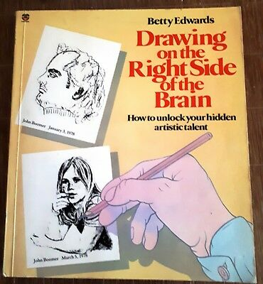 Drawing on the RIGHT SIDE of the BRAIN:  how to unlock your hidden talent