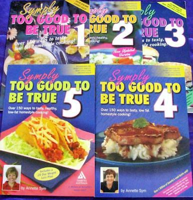 SYMPLY TOO GOOD TO BE TRUE  cookbooks  1, 2, 3, 4, 5    ANNETTE SYM
