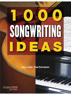 Lisa Aschmann 1000 Songwriting Ideas Learn to Sing Present Voice MUSIC BOOK