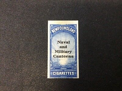 Newfoundland Excise Tax Stamp, Cigarettes, Naval and Military Canteens