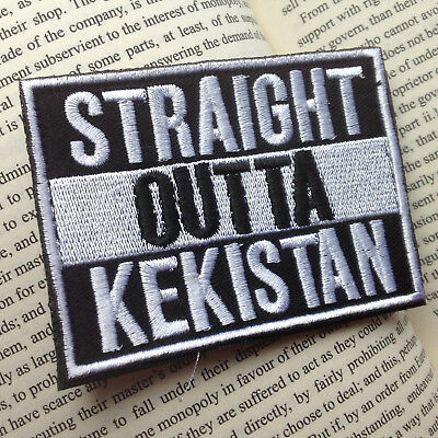 Straight Outta Kekistan TACTICAL AIRSOFT MORALE EMBROIDERED Hook & Loop PATCH V2
