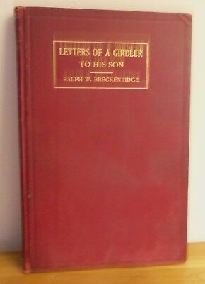 Rare 1912 LETTERS OF GIRDLER TO HIS SON: TRIP AROUND THE WORLD by Breckenridge