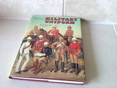 A Dictionary Book Of Military Uniforms Through The Ages By W.Y.Carman.