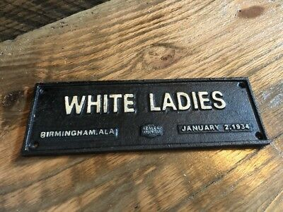 CAST IRON SEGREGATION SIGN White Ladies COLORED  1934 Birmingham AL Restroom