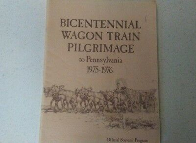 Bicentennial Wagon Train Official Program From Pennsylvania 1975-1976