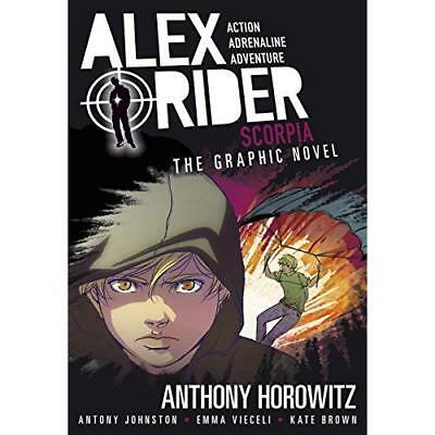 Alex Rider: Scorpia: the Graphic Novel Horowitz, Anthony/ Johnston, Antony/ Viec