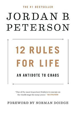 12 Rules for Life An Antidote to Chaos by Jordan Peterson Hardcover Jan 23 201