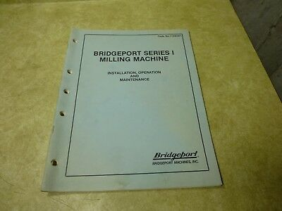 Bridgeport Series I Milling Machine Manual 1986