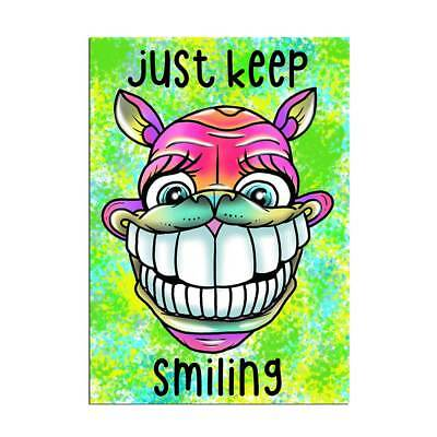 Funny Motivational Poster A3 Inspirational Cool Design Just Keep Smiling