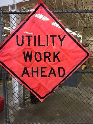 """NOS Sign-Up """"Utility Work Ahead"""" Traffic Sign No Ribs"""
