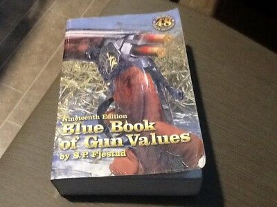 Nineteenth edition Blue Book Of Gun Values S. P. Fjestad Softcover