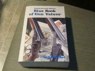 Twenty-seventh edition Blue Book Of Gun Values S. P. Fjestad Softcover