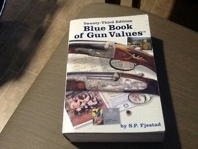 Twenty-Third edition Blue Book Of Gun Values S. P. Fjestad Softcover