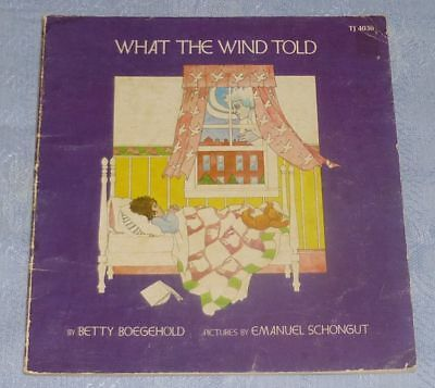 WHAT THE WIND TOLD by Betty Boegehold 1974 Illustrated Emanuel Schongut VINTAGE