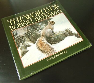 The World of Robert Bateman First Edition Autographed Signed Book