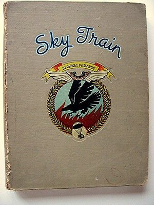 HISTORY OF THE 67th TROOP CARRIER SQUADRON 1943-44 WWII WW2 SKY TRAIN 1st Ed