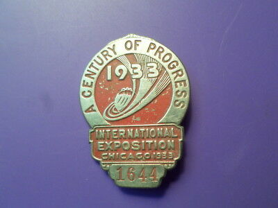 1933 Metal Badge # 1644, Chicago World's Fair - A Century Of Progress