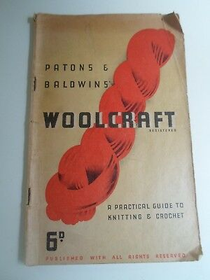 Vintage - Patons & Baldwins' WOOLCRAFT A Practical Guide to Knitting & Crochet