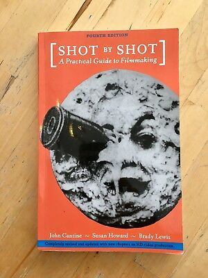 Shot by Shot A Practical Guide to Filmmaking 4th edition