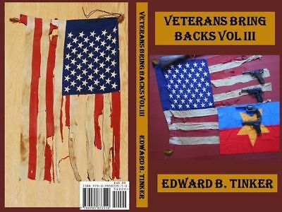Veteran Bring Backs Vol III by the Author - Luger Arisaka Mauser Colt
